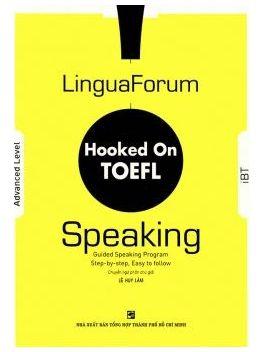 LinguaForum Hooked On TOEFL - Speaking (Kèm 4 CD)