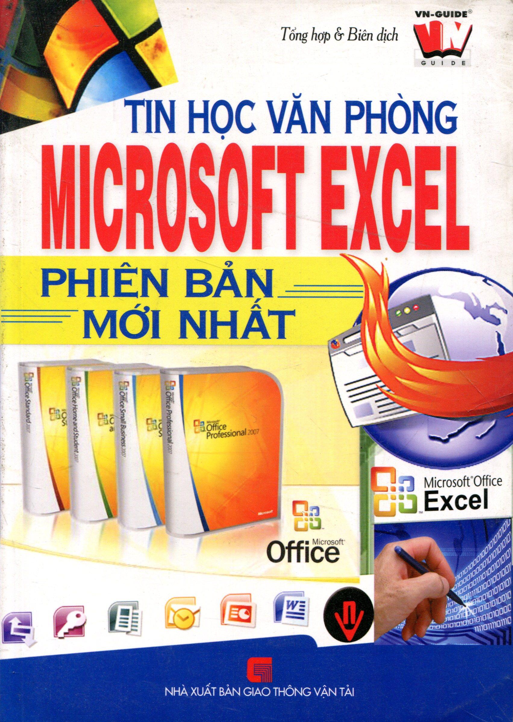 Tin Học Văn Phòng - Microsoft Excel Phiên Bản Mới Nhất - Tái bản 2011