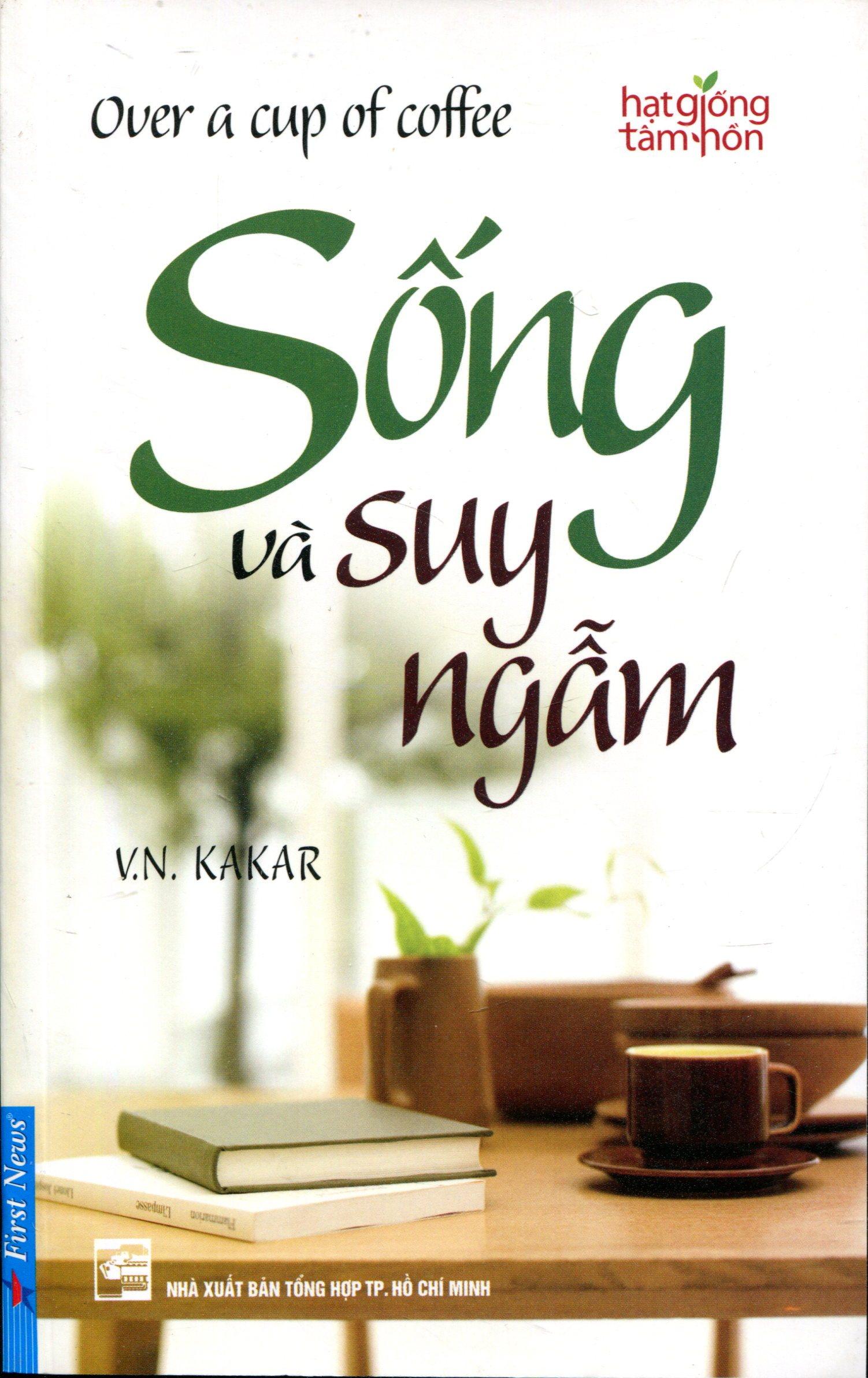 Sống Và Suy Ngẫm - Tái bản 06/2012