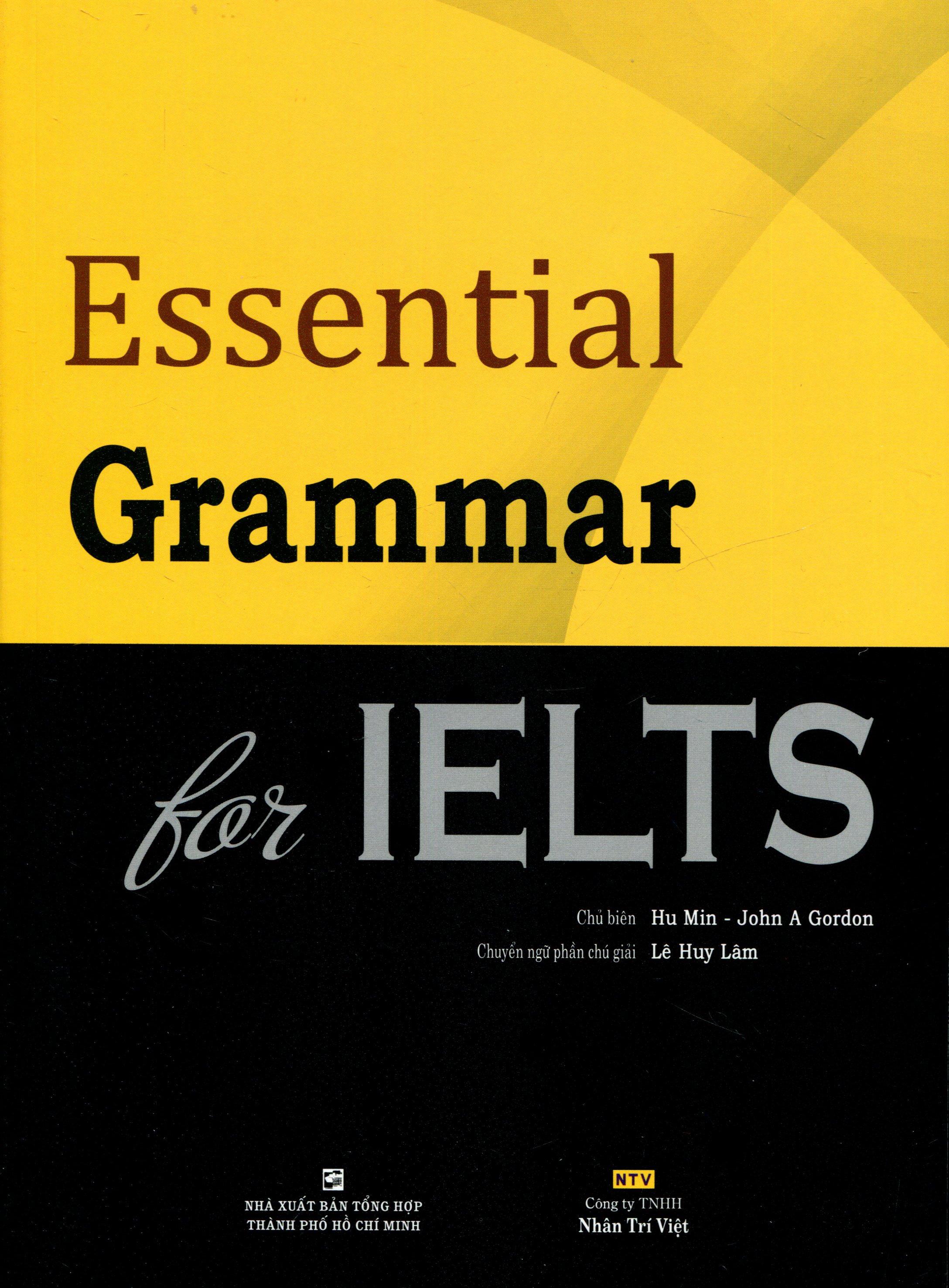 Essential Grammar For Ielts - Tái bản 01/14/2014