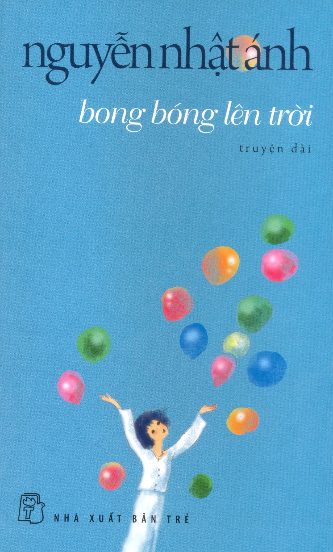 Bong Bóng Lên Trời - Tái bản 03/2014
