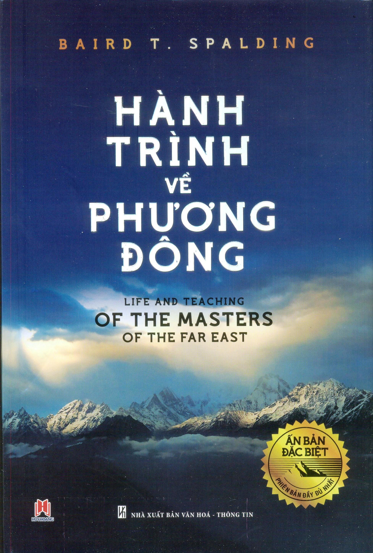 Hành Trình Về Phương Đông (Ấn bản đặc biệt - Phiên bản đầy đủ nhất) - Sách  của Baird T. Spalding - GIẢM 10% | Vinabook.com