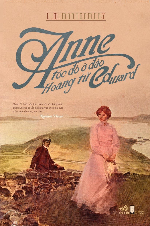 Anne Tóc Đỏ Ở Đảo Hoàng Tử Edward (Tái Bản 2014)