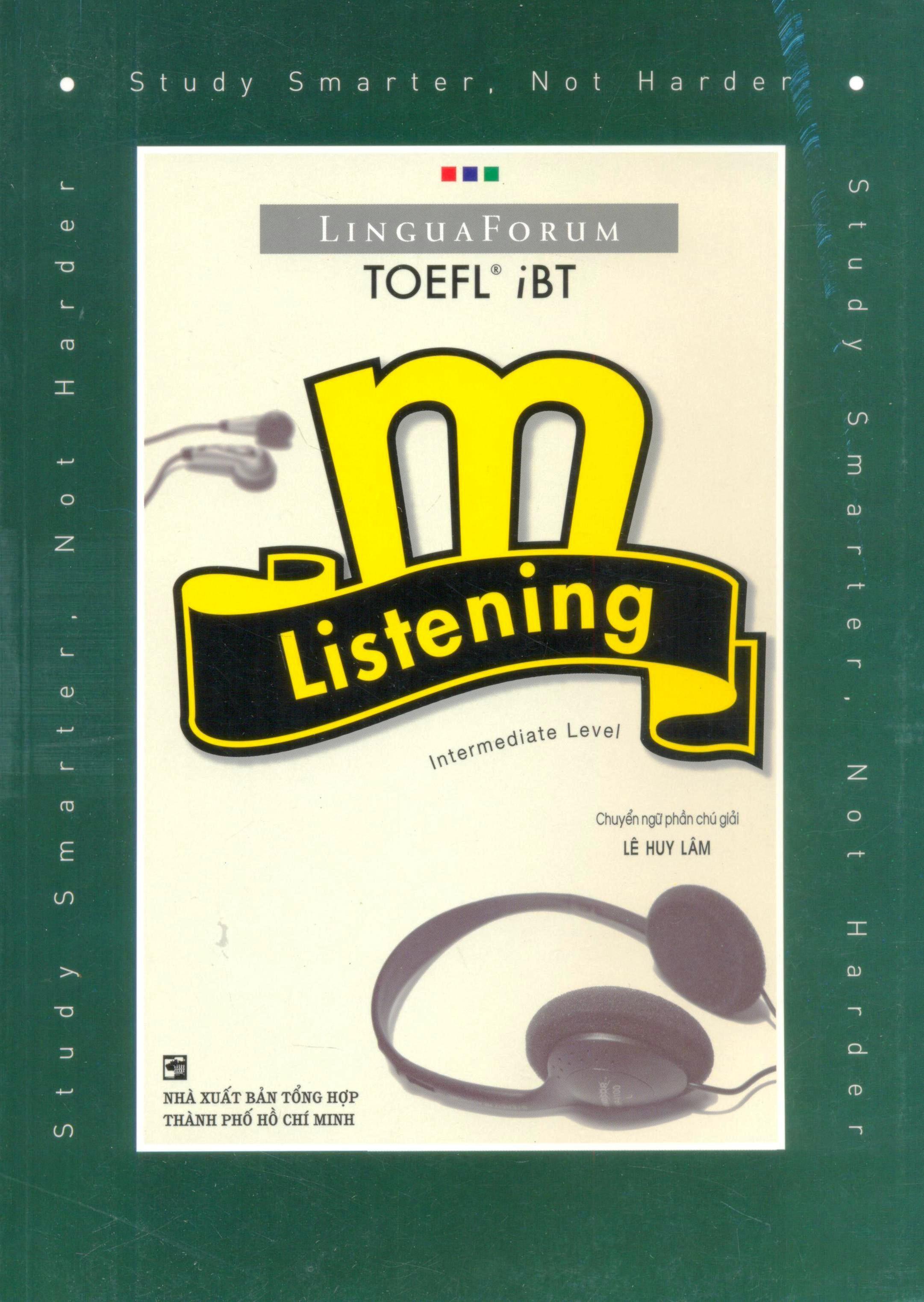 LinguaForum TOEFL iBT m - Listening Intermediate Level (Kèm 4 CD)