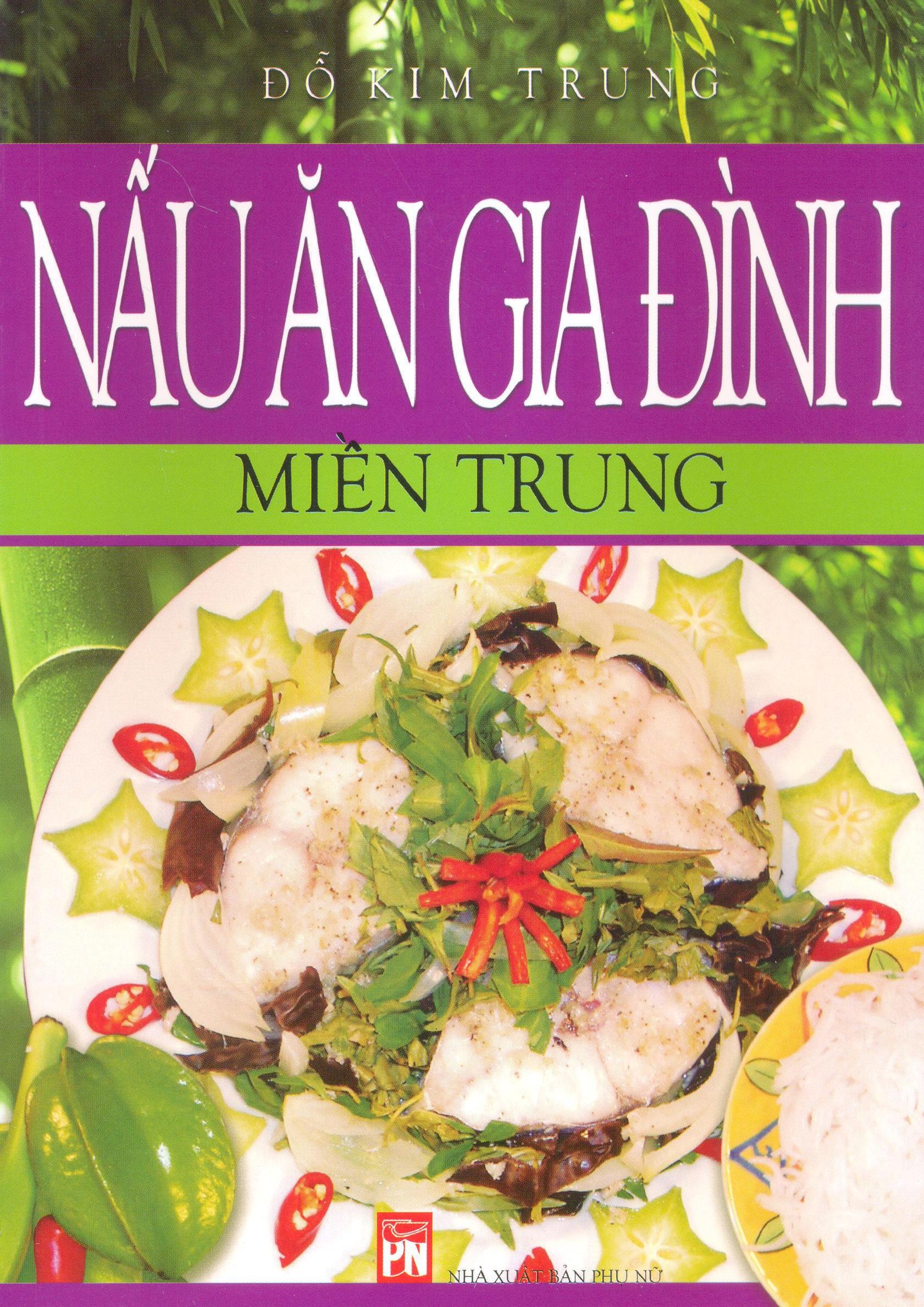 Nấu Ăn Gia Đình - Miền Trung