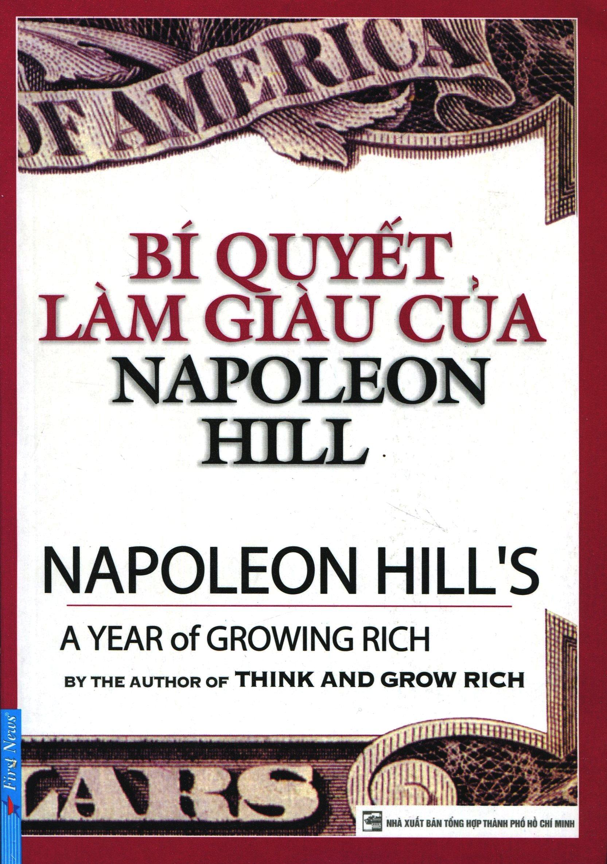 Bí Quyết Làm Giàu Của Napoleon Hill (Tái Bản 2015)
