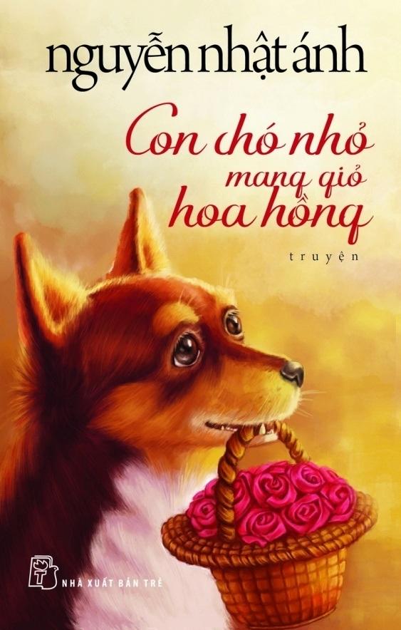 Con Chó Nhỏ Mang Giỏ Hoa Hồng (Bìa Mềm)