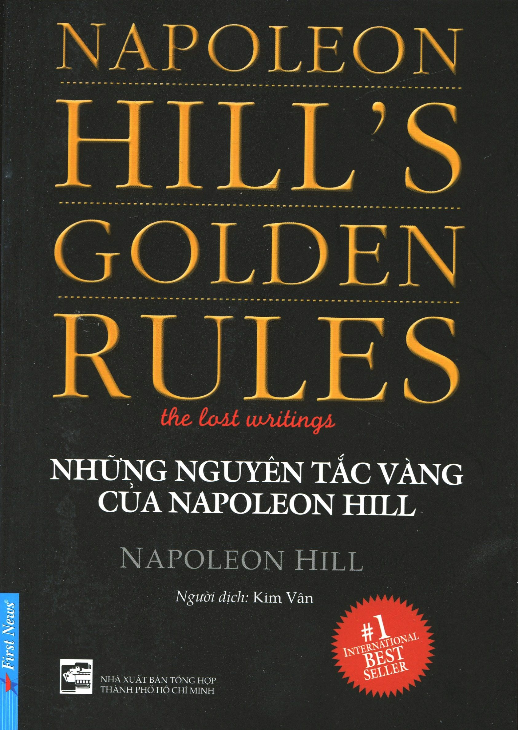 Những Nguyên Tắc Vàng Của Napoleon Hill (Tái Bản 2016)