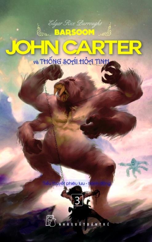 John Carter Và Thống Soái Hỏa Tinh