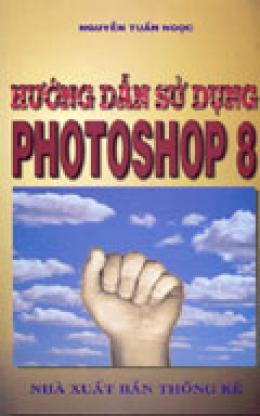 Hướng dẫn Sử Dụng Photoshop 8