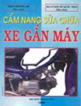 Cẩm Nang Sửa Chữa Xe Gắn Máy