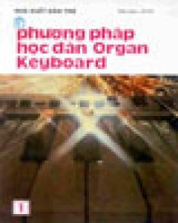 Phương Pháp Học Đàn Organ Keyboard (Tập 1,2)