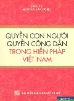 Quyền Con Người - Quyền Công Dân Trong Hiến Pháp Việt Nam*