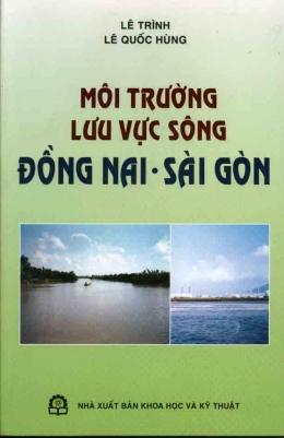Môi Trường Lưu Vực Sông Đồng Nai - Sài Gòn