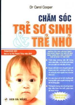 Chăm Sóc Trẻ Sơ Sinh Và Trẻ Nhỏ