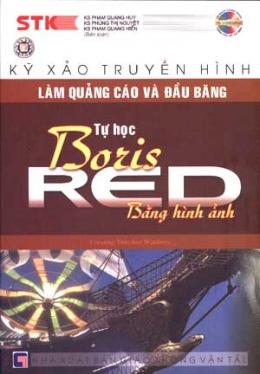 Kỹ Xảo Truyền Hình - Làm Quảng Cáo Và Đầu Băng - Tự Học Boris RED Bằng Hình Ảnh
