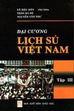 Đại cương lịch sử Việt Nam - Tập III