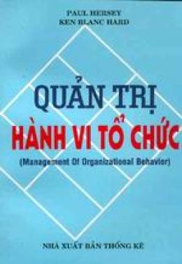 Quản trị hành vi tổ chức ( Management of Organisation Behavior)