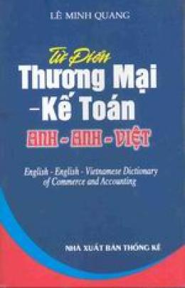 Từ điển Thương mại - Kế toán Anh - Anh - Việt