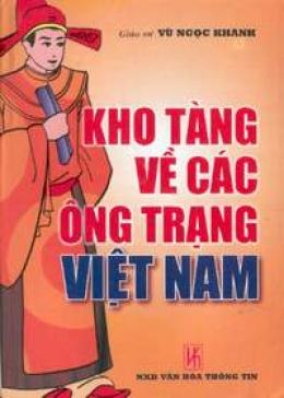 Kho tàng về các ông Trạng Việt Nam (truyện và giai thoại)
