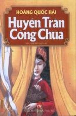 Huyền Trân Công chúa (Tiểu thuyết lịch sử)