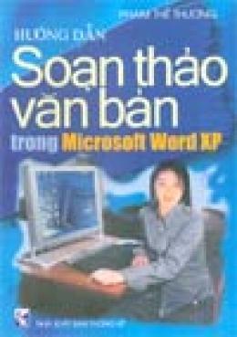 Hướng dẫn soạn thảo văn bản trong Microsoft Word XP