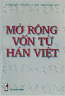 Mở Rộng Vốn Từ Hán Việt