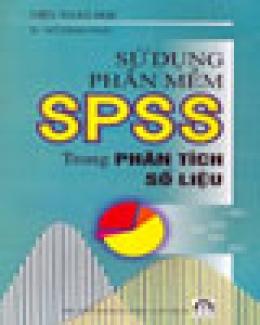 Sử Dụng Phần Mềm SPSS Trong Phân Tích Số Liệu