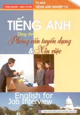Tiếng Anh Dùng Cho Phỏng Vấn Tuyển Dụng Và Xin Việc
