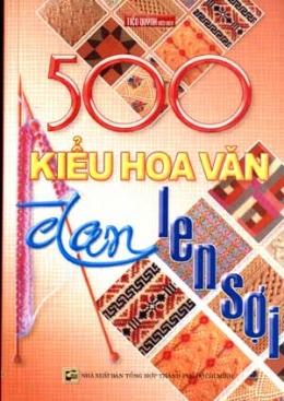 500 Kiểu Hoa Văn Đan Len Sợi