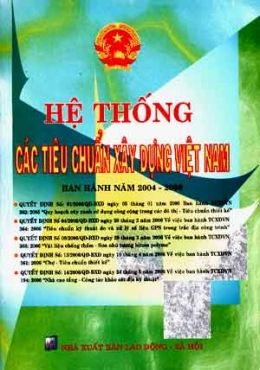 Hệ Thống Các Tiêu Chuẩn Xây Dựng Việt Nam Ban Hành Năm 2004 - 2006
