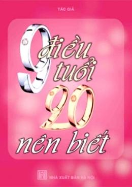 9 Điều Tuổi 20 Nên Biết