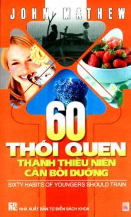60 Thói Quen Thanh Thiếu Niên Cần Bồi Dưỡng
