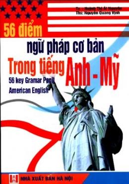 56 Điểm Ngữ Pháp Cơ Bản Trong Tiếng Anh - Mỹ