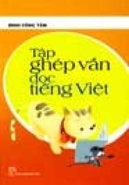 Tập Ghép Vần Đọc Tiếng Việt