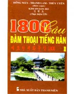 1800 Câu Đàm Thoại Tiếng Hàn (3Tập Và 1 CD MP3)