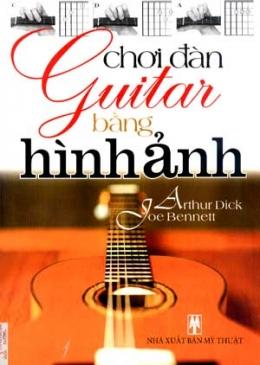 Hướng Dẫn Chơi Đàn Guitar Bằng Hình Ảnh