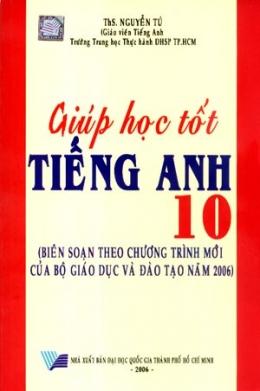 Giúp Học Tốt Tiếng Anh 10
