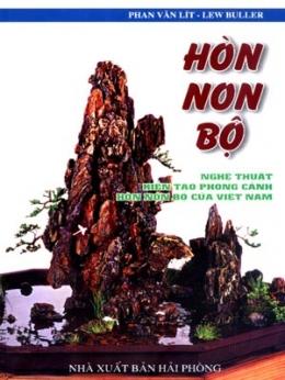 Hòn Non Bộ - Nghệ Thuật Kiến Tạo Phong Cảnh Hòn Non Bộ Của Việt Nam