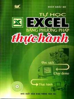 Tự Học Excel Bằng Phương Pháp Thực Hành (Dùng Kèm Đĩa)