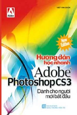 Hướng Dẫn Học Nhanh Adobe Photoshop CS3 Dành Cho Người Mới Bắt Đầu