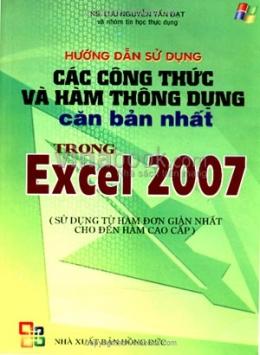 Hướng Dẫn Sử Dụng Các Công Thức Và Hàm Thông Dụng Căn Bản Nhất Trong Excel 2007
