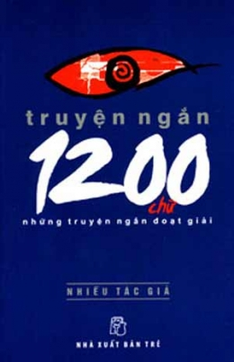Truyện Ngắn 1200 Chữ - Những Truyện Ngắn Đoạt Giải