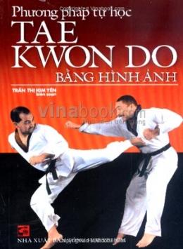 Phương Pháp Tự Học Taekwondo Bằng Hình Ảnh