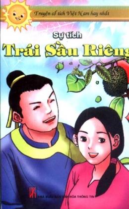 Sự Tích Trái Sầu Riêng - Truyện Cổ Tích Việt Nam Hay Nhất