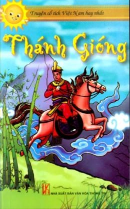 Thánh Gióng - Truyện Cổ Tích Việt Nam Hay Nhất