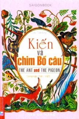 Kiến Và Chim Bồ Câu (Song Ngữ Anh - Việt)