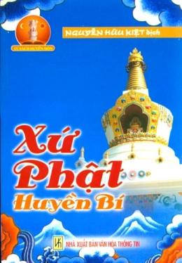 Xứ Phật Huyền Bí - Tủ Sách Huyền Môn