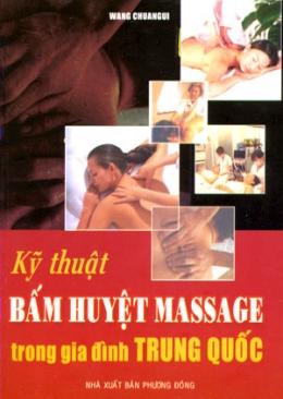 Kỹ Thuật Bấm Huyệt Massage Trong Gia Đình Trung Quốc