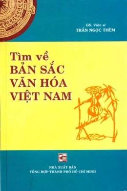 Tìm Về Bản Sắc Văn Hóa Việt Nam